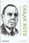 Oskar Rütli Mälestusi ühe Eesti sugupõlve tööst ja võitlusist (1871-1949)