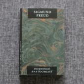 Sigmund Freud - Inimhinge anatoomiast - uus