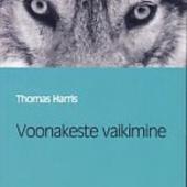 Voonakeste vaikimine - Thomas Harris